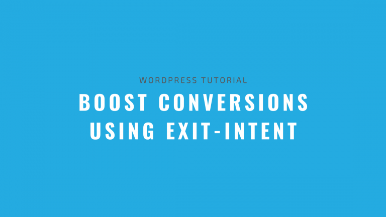 Boost Conversions using Exit Intent