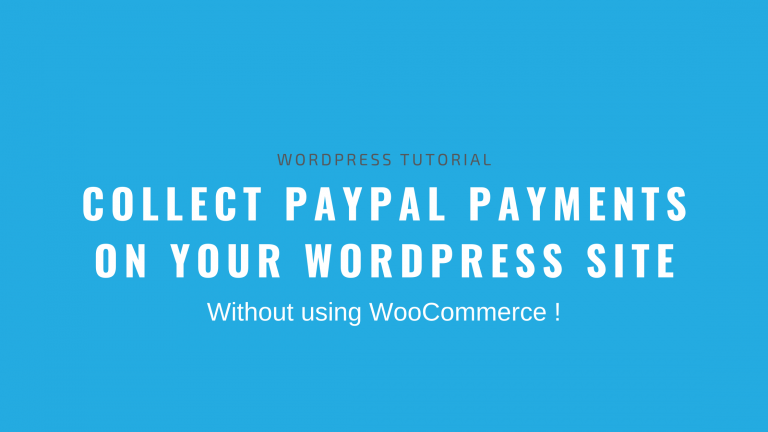 Collect PayPal Payments WordPress